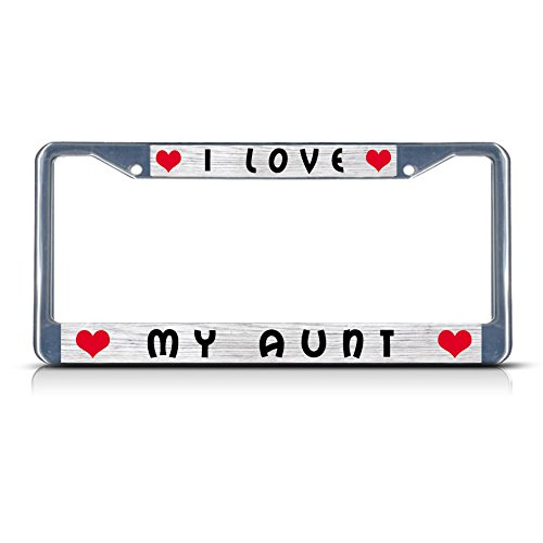 Fastasticdeals I Love My Aunt Chrome License Plate Frame Tag (Best Fastasticdeals Aunts)