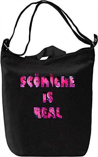 Scomiche Is Real Borsa Giornaliera Canvas Canvas Day Bag  100% Premium Cotton Canvas  DTG Printing 