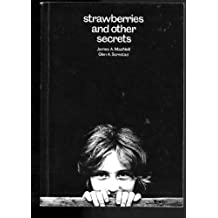 Anthology: Strawberries and Other Secrets