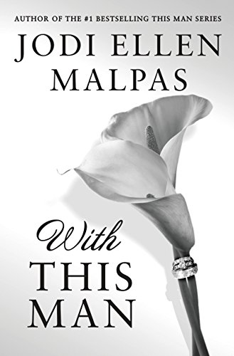 With This Man by [Malpas, Jodi Ellen]