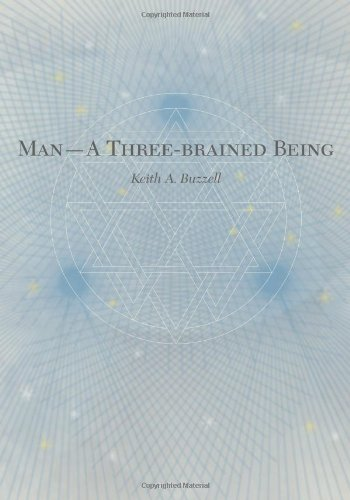 Man -- A Three-brained Being
