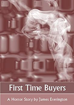 First Time Buyers by [Everington, James]