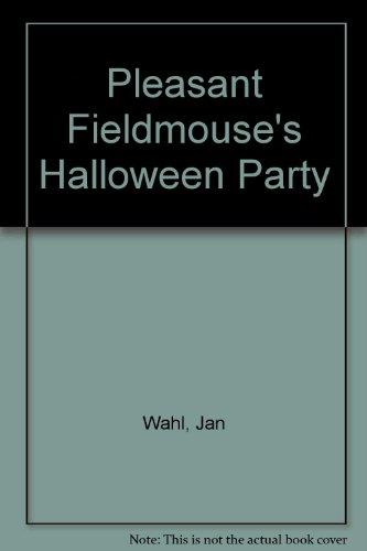 Pleasant Fieldmouse's Halloween -