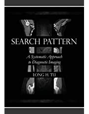 Search Pattern: A Systematic Approach to Diagnostic Imaging