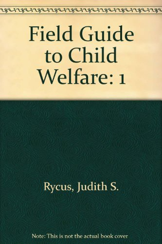 Field Guide to Child Welfare, Four Volume Boxed Set