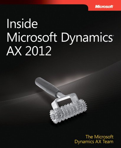 Inside Microsoft Dynamics AX 2012 (Developer Reference)