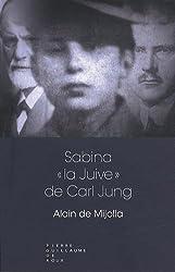 Sabina, « la juive » de Carl Jung