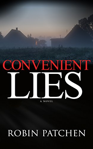 Convenient Lies (Hidden Truth Book 1) by [Patchen, Robin]