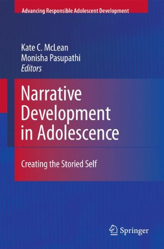 Narrative Development in Adolescence: Creating the Storied Self (Advancing Responsible Adolescent Development)