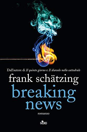 Frank Schatzing Breaking News Ebook