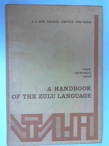 A Handbook of the Zulu Language