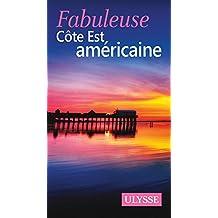 FABULEUSE COTE EST AMÉRICAINE