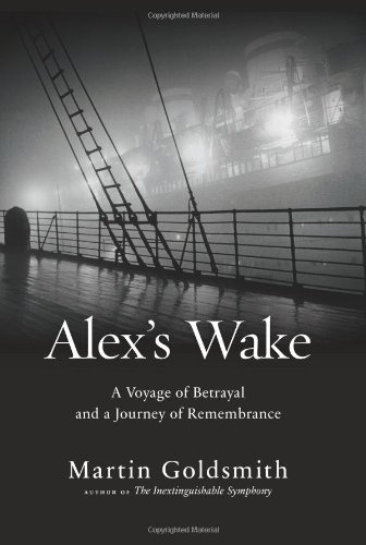 Image of Alex's Wake: A Voyage of Betrayal and a Journey of Remembrance