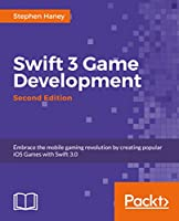 Swift 3 Game Development, 2nd Edition Front Cover