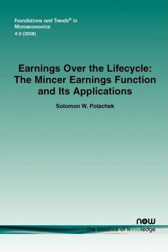 Earnings Over the Lifecycle (Foundations and Trends(r) in Microeconomics)