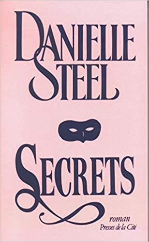 Secrets Danielle Steel 9782258035973 Amazon Com Books