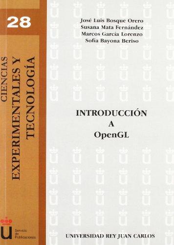 Introducción A Opengl (Spanish Edition) by Dykinson