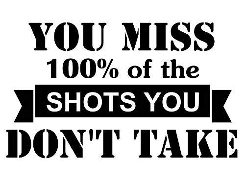 You miss 100 percent of the shots you don't take 22 x 13 Vinyl Wall quote decal sticker Sports Team Art Decor Motivational Inspirational Wall Decorative lettering Jordan Curry inspired (We Miss 100 Percent Of The Shots)