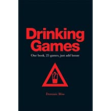 Drinking Games: One book, 25 games, just add booze