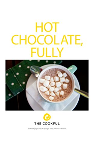 Hot Chocolate, Fully by Christine Pittman