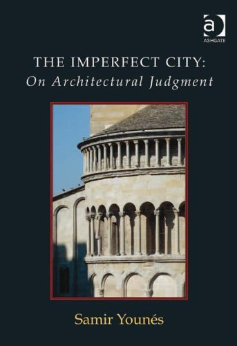 Download The Imperfect City: On Architectural Judgment Pdf