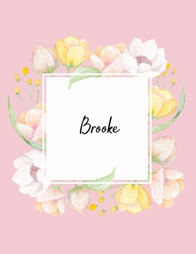 Brooke: 110 Ruled Pages 55 Sheets 8.5x11 Inches Water Color Pink Blossom Design for Note / Journal / Composition with Lettering Name,Brooke
