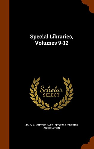 Special Libraries, Volumes 9-12