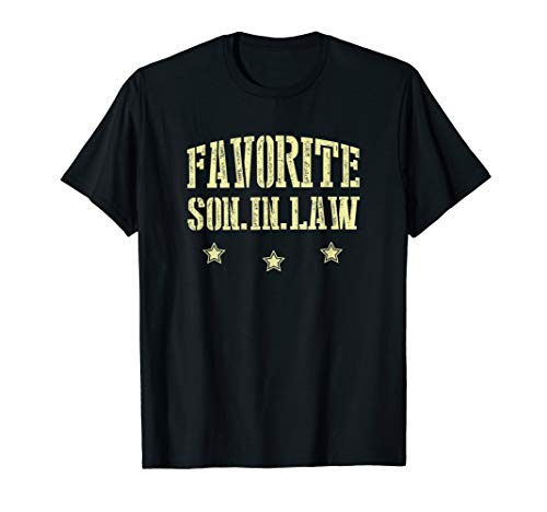 I'm The Favorite Son In Law T-Shirt Awesome Gift Ideas