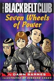 (Seven Wheels of Power (Black Belt Club) by Dawn Barnes (1-May-2007) Paperback)