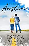 The Road to Austin (A Finding Faith Romance) (Volume 2)