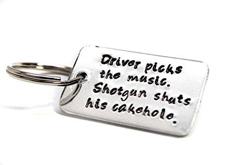 Driver Picks The Music, Shotgun Shuts His Cakehole - Hand Stamped Small Key Chain