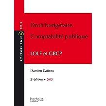Les Fondamentaux Droit budgétaire Comptabilité publique (Les Fondamentaux Droit et Sciences politiques) (French Edition)