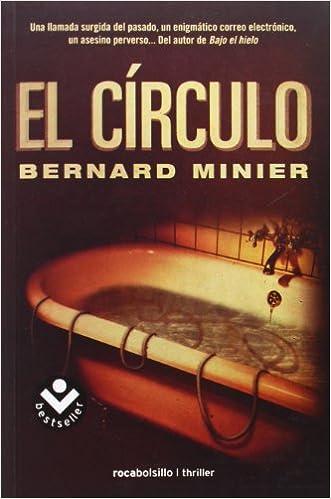 Amazon Fr El Circulo Bernard Minier Dolors Gallart Livres