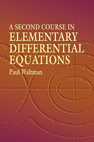 A Second Course in Elementary Differential Equations (Dover Books on Mathematics)