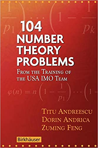 104 Number Theory Problems: From the Training of the USA IMO