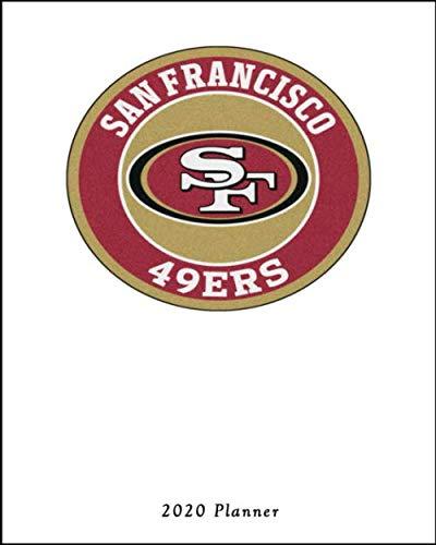 San Francisco SF 49ERS 2020 Planner: Calendar Agenda Daily - Francisco 49ers San Calendars