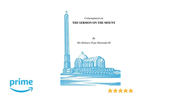 Contemplations On The Sermon On The Mount Hh Pope Shenouda Iii