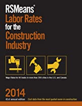 RSMeans Labor Rates for the Construction Industry 2014