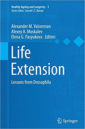 Life Extension: Lessons from Drosophila (Healthy Ageing and Longevity)