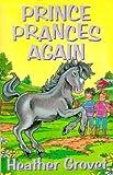 Prince Prances Again (Julius and Friends)