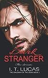 Dark Stranger The Dream (The Children Of The Gods Paranormal Romance Series) by  I. T. Lucas in stock, buy online here