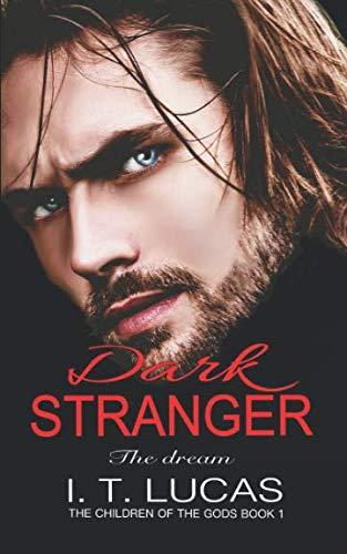 Dark Stranger The Dream (The Children Of The Gods Paranormal Romance Series)