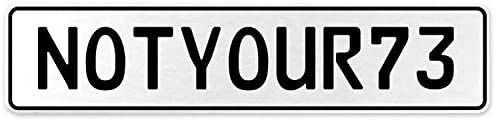 Vintage Parts 555460 NOTYOUR71 White Stamped Aluminum European License Plate