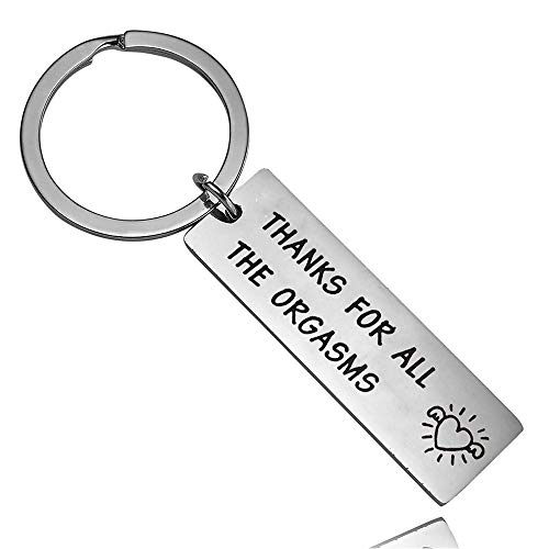 Funny Keychain, Thanks for All The Orgasms, Naughty Valentine's Day