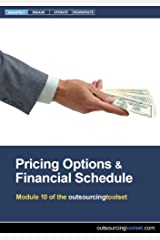 Pricing Options and the Financial Schedule (outsourcingtoolset, Module 11) CD-ROM