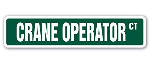CRANE OPERATOR Street Sign heavy equipment operator bulldozer construction | Indoor/Outdoor | 18
