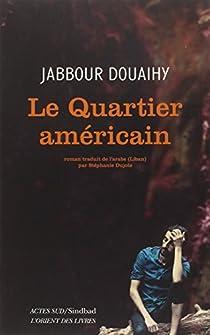 Le quartier américain par Douaihy