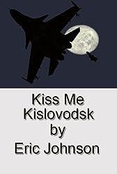 Kiss Me Kislovodsk