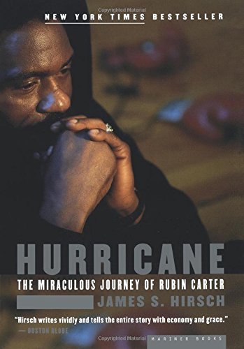 Hurricane: The Miraculous Journey of Rubin Carter by James S. Hirsch