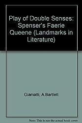 Play of Double Senses: Spenser's